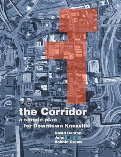 A Simple and Realistic Plan  for Downtown Knoxville