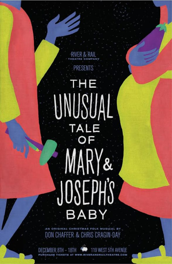 "River and Rail Theatre Company Debuts Tonight with ""The Unusual Tale of Mary and Joseph's Baby."""